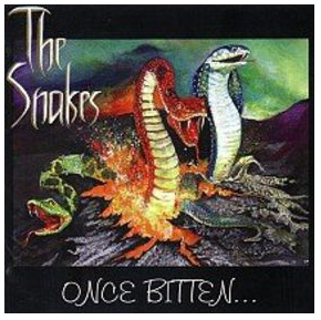 The Snakes - Once Bitten