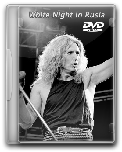 Whitesnake White Night in Rusia 1994 DVD
